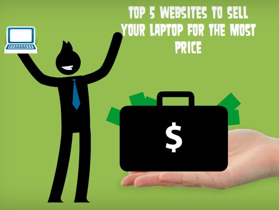 Top 5 Websites To Sell Your Laptop For The Most Price - Image 1