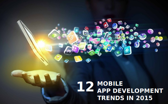 12 Trends That Can Bring About Changes in Mobile App Development - Image 1