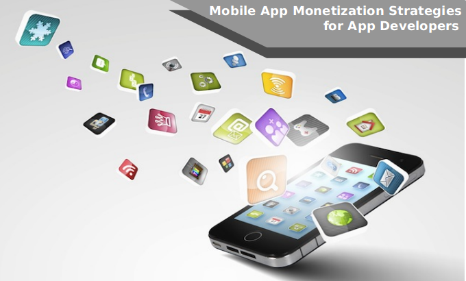 Mobile App Monetization Strategies for App Developers - Image 1
