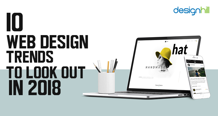 10 web design trends to look out in 2018 - Image 1