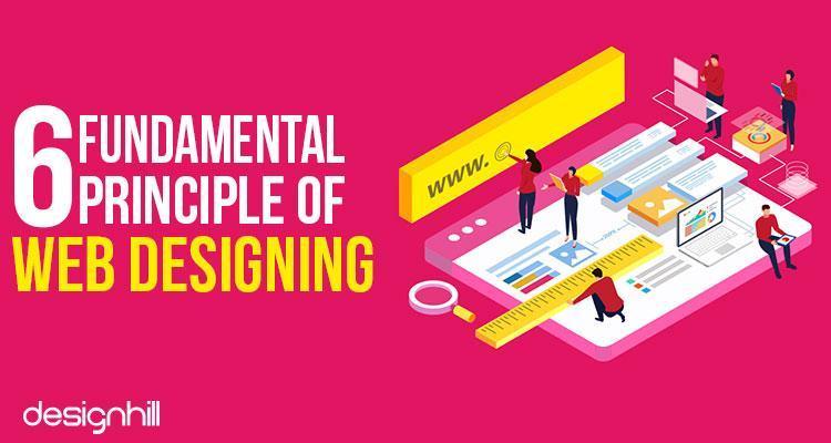 6 Fundamental Principles of Web Designing - Image 1
