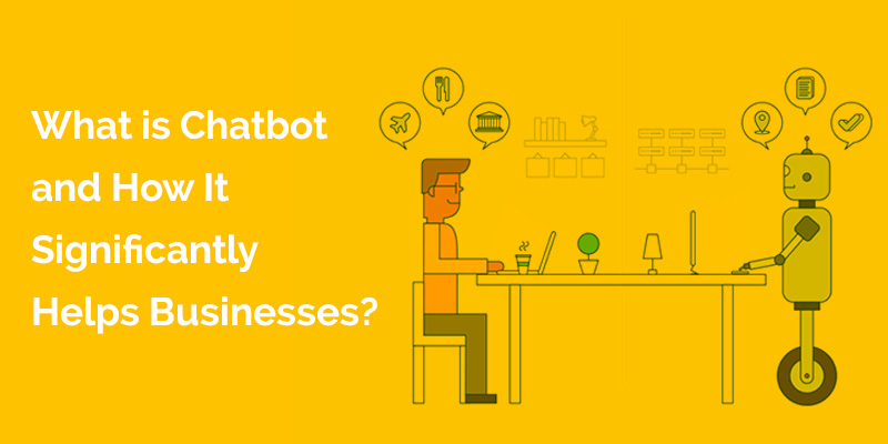 How Chatbot can Prove Efficient for Your Business? - Image 1