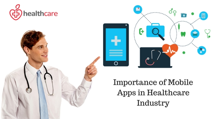 Importance of Mobile Apps in Healthcare Industry - Image 1