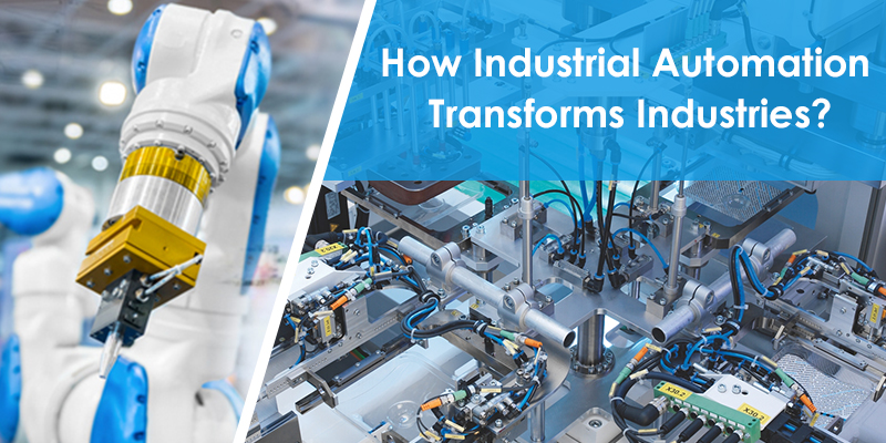 How Industrial Automation Transforms Industries? - Image 1