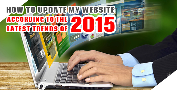 How to update my website according to the latest trends of 2015? - Image 1