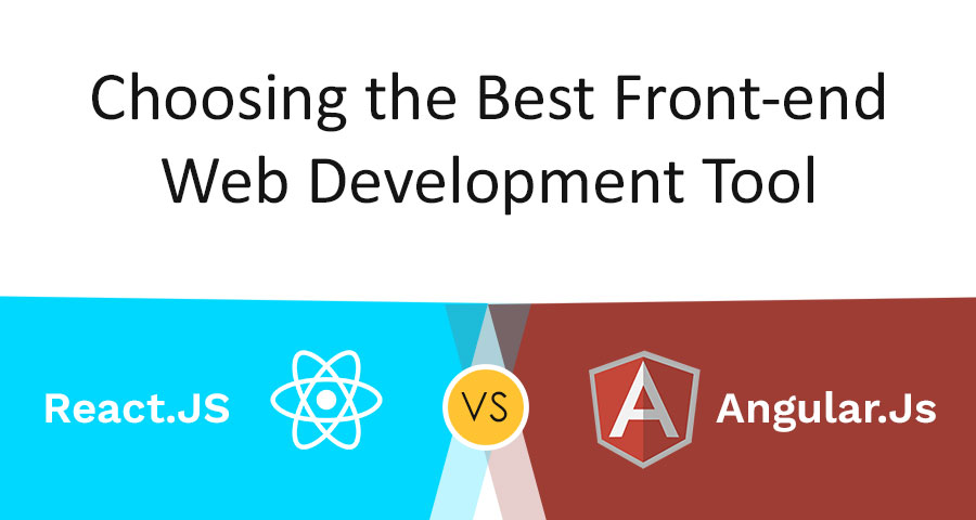 Choosing the Best Front-end Web Development Tool: AngularJS Vs React.js - Image 1