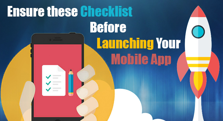 Checklist to go by as you launch your mobile app - Image 1