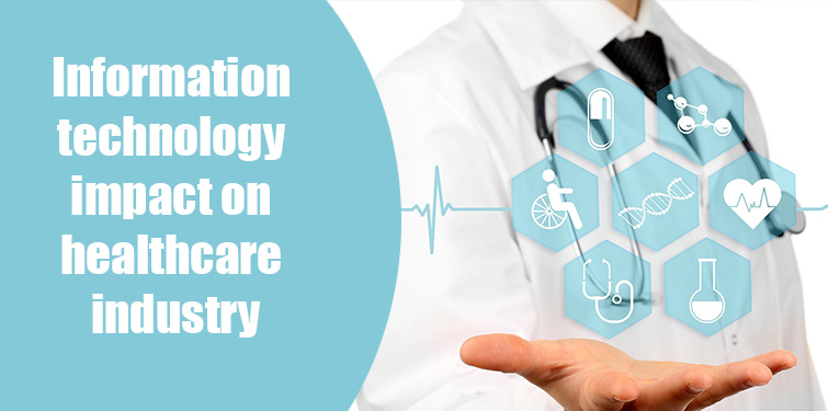 How IT has changed the scenario in healthcare industry - Image 1