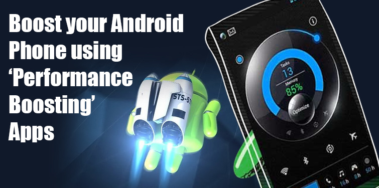 Are Performance Boosting Apps capable of boosting Android? - Image 1