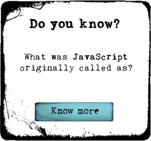 Do you know what was JavaScript originally called as?