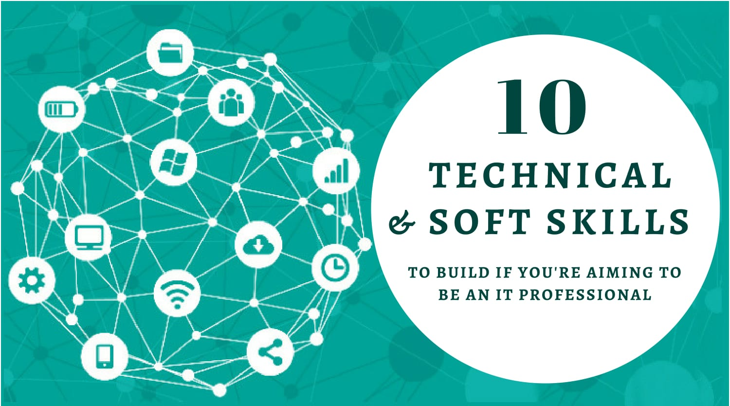 10 Technical and Soft Skills to Build if you are Aiming to be an IT Professional - Image 1