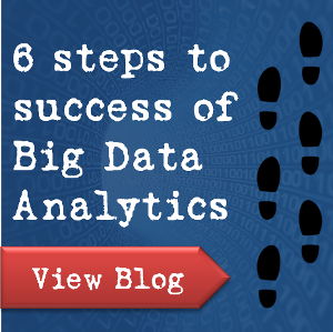 Six Steps to Big Data Analytics Success