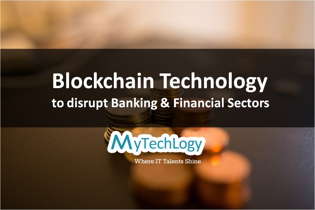 Blockchain Technology: The Next Disruption in the Banking and Financial Sectors? - Image 1