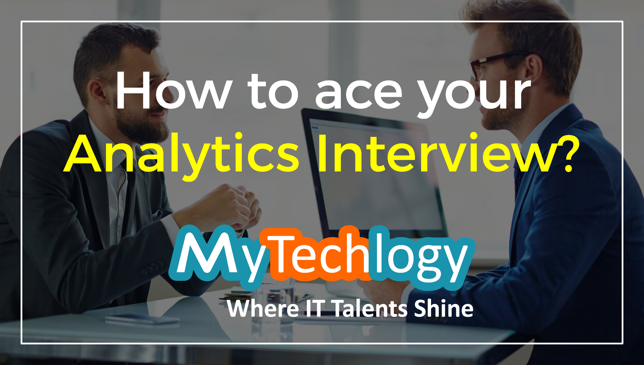 How to ace your Data Analytics Interview - Image 1
