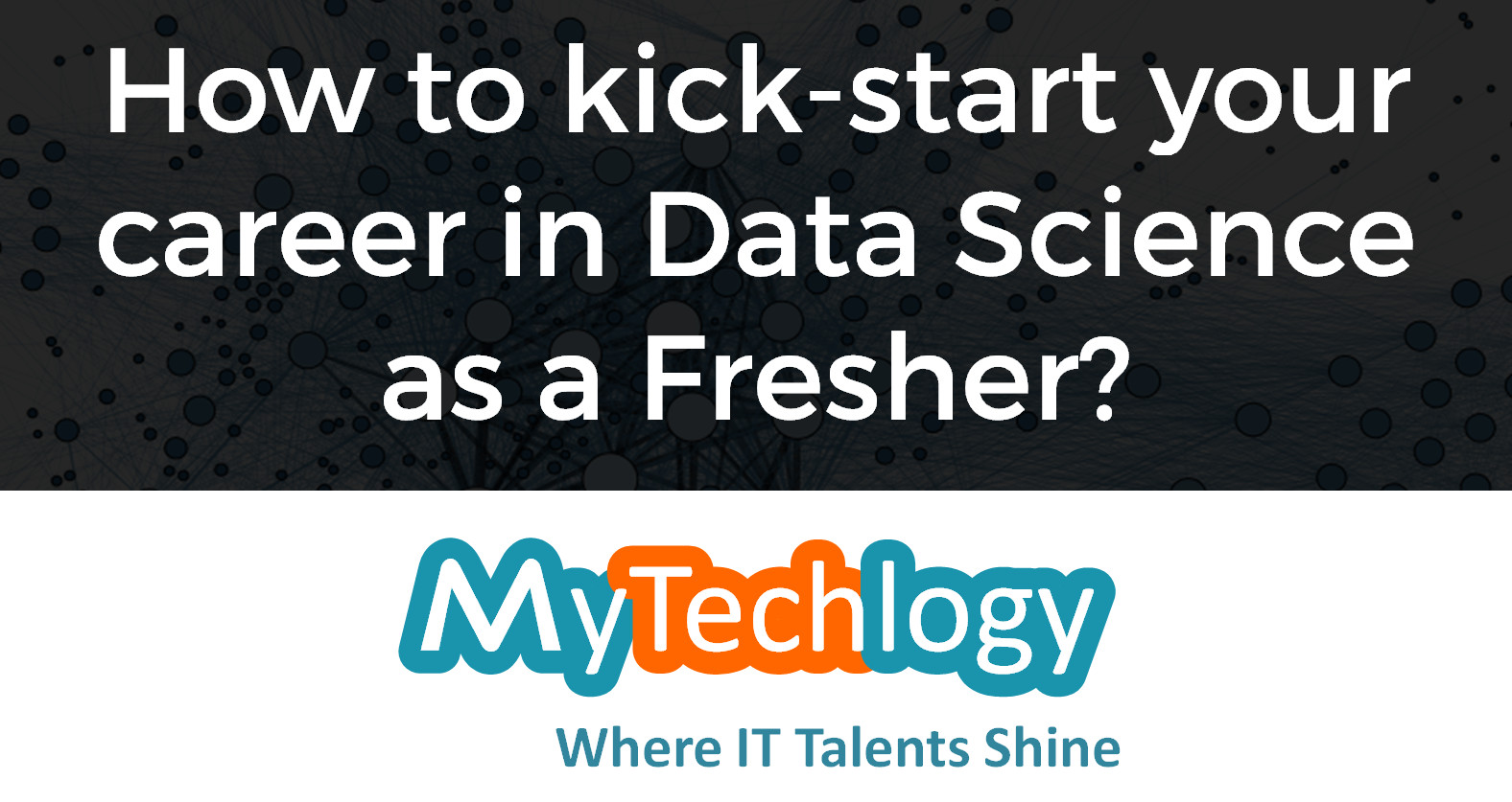 How can a Fresher get into a Data Science career? (Part 1) - Image 1