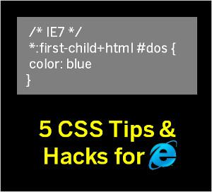 5 CSS tips and hacks for Internet Explorer - 7848 | MyTechLogy