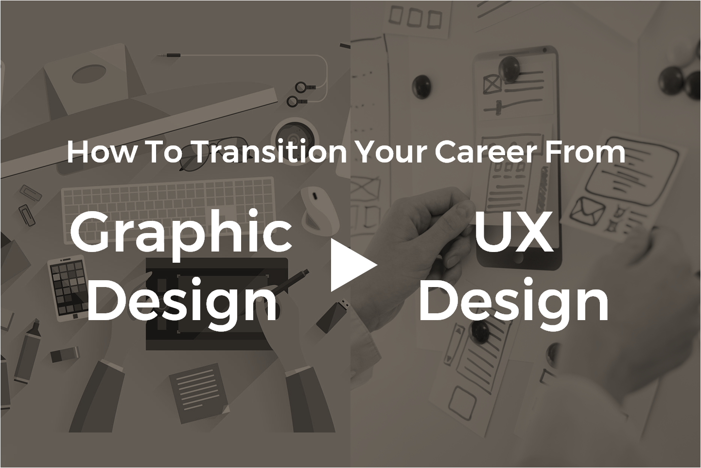 How To Make A Career Change From Graphic Designer To UX Designer - Image 1