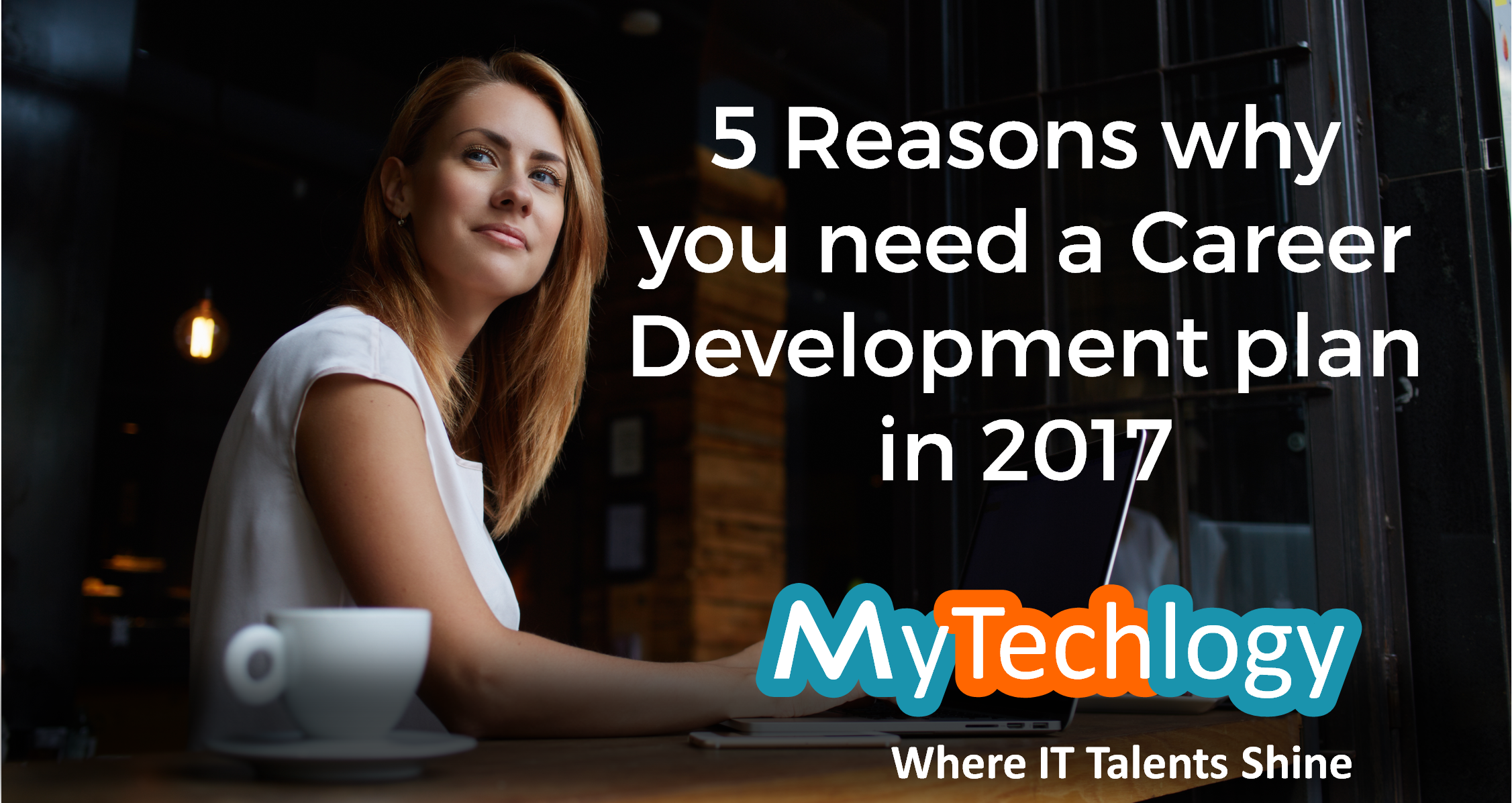 5 Reasons Why You Need A Career Development Plan in 2017 - Image 1