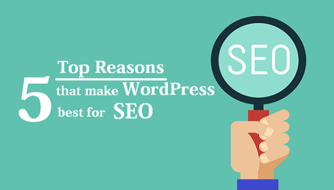 Top 5 Reasons That Make WordPress Best For SEO - Image 1