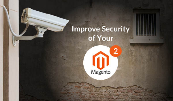 How to Improve Security of Your Magento 2 E-Commerce Website? - Image 1