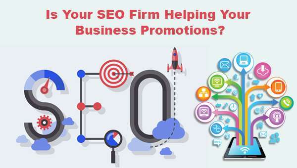 Is Your SEO Firm Helping Your Business Promotions? - Image 1