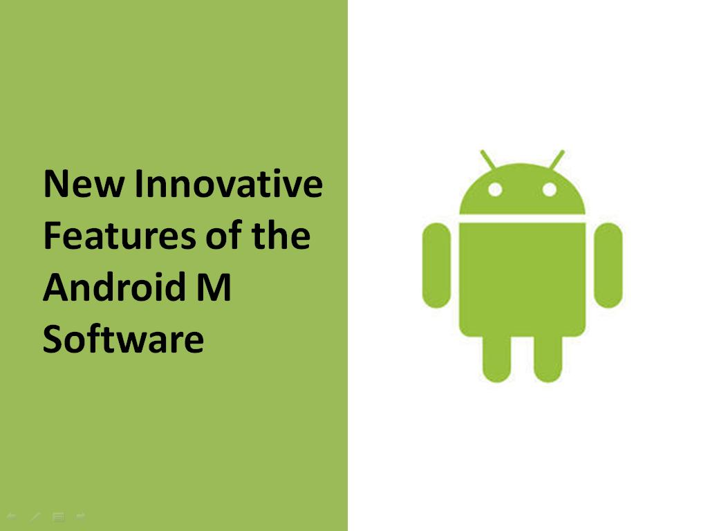 New Innovative Features of the Android M Software  - Image 1