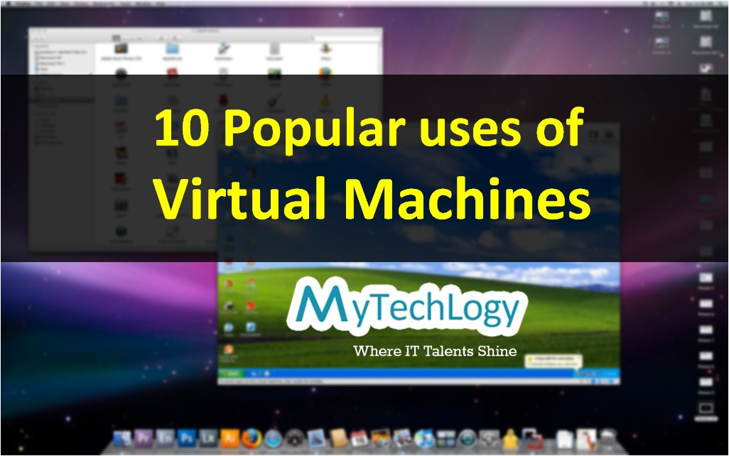 10 Popular uses of Virtual Machines - Image 1
