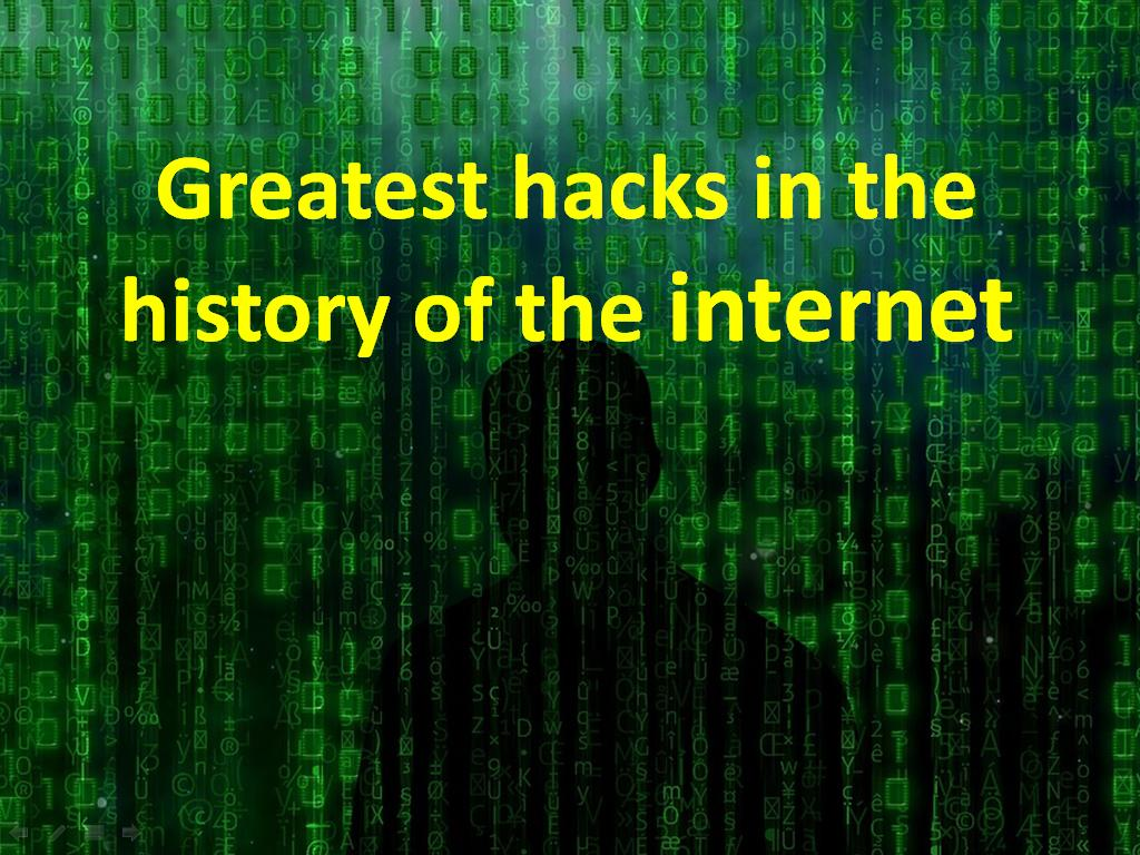 5 greatest hacks in the history of the Internet - Image 1