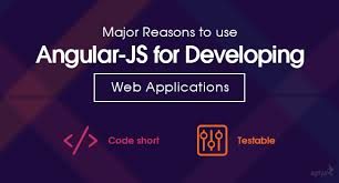 Top Reasons to Use AngularJs Framework to Develop Web Application - Image 1