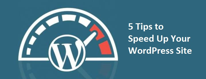 5 Tips to Speed Up WordPress Website - Image 1