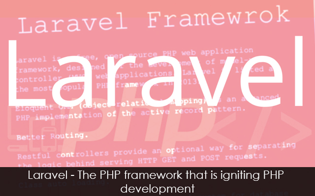 Laravel Development: Advantages of Using Laravel PHP Frameworks for Advanced Application - Image 1