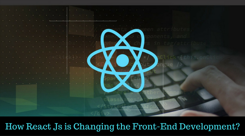How React Js is Changing the Front-End Development? - Image 1