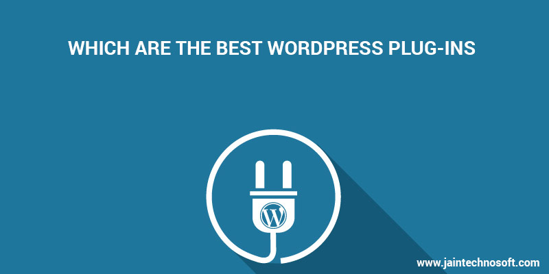 Which are the Best WordPress Plug-ins? - Image 1