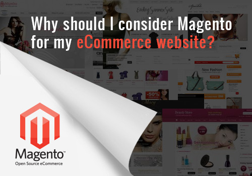Why should I consider Magento for my eCommerce website? - Image 1