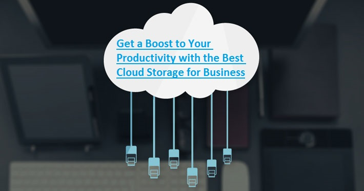 Get a Boost to Your Productivity with the Best Cloud Storage for Business - Image 1