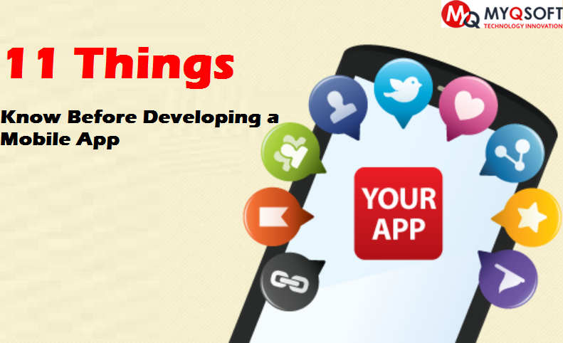 11 Most Important Things Know Before Developing a Mobile App - Image 1
