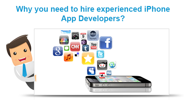 Why you need to hire experienced iPhone App Developers? - Image 1