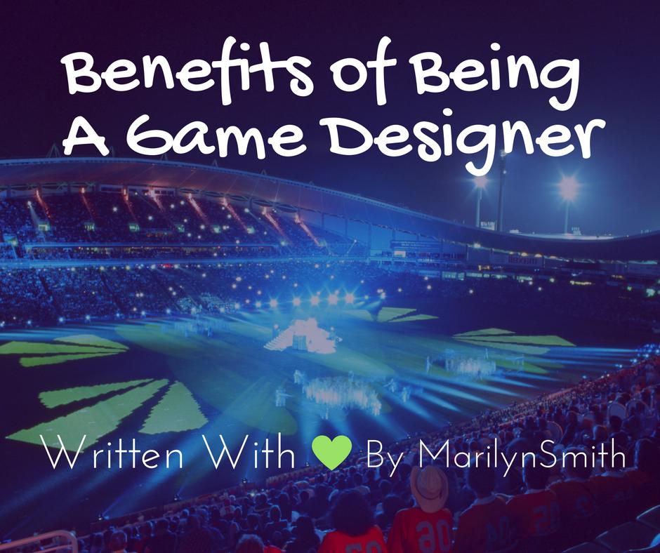 Benefits of Being a Game Designer - Image 1