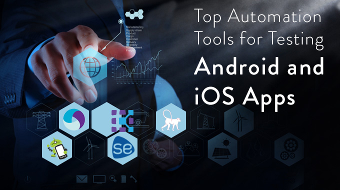 Top Automation Tools for Testing Android and iOS Apps - Image 1