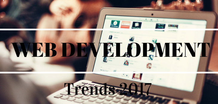 Newest Web Development Trends You Should Know About in 2017 - Image 1