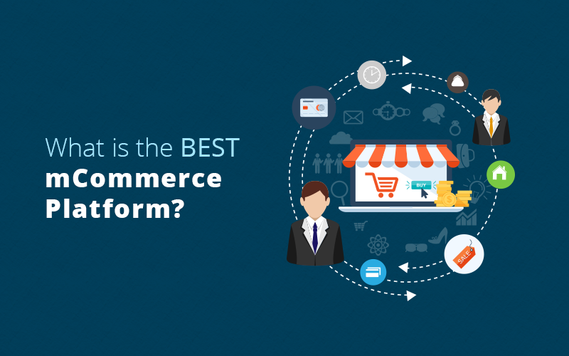 What is the Best mCommerce Platform? - Image 1