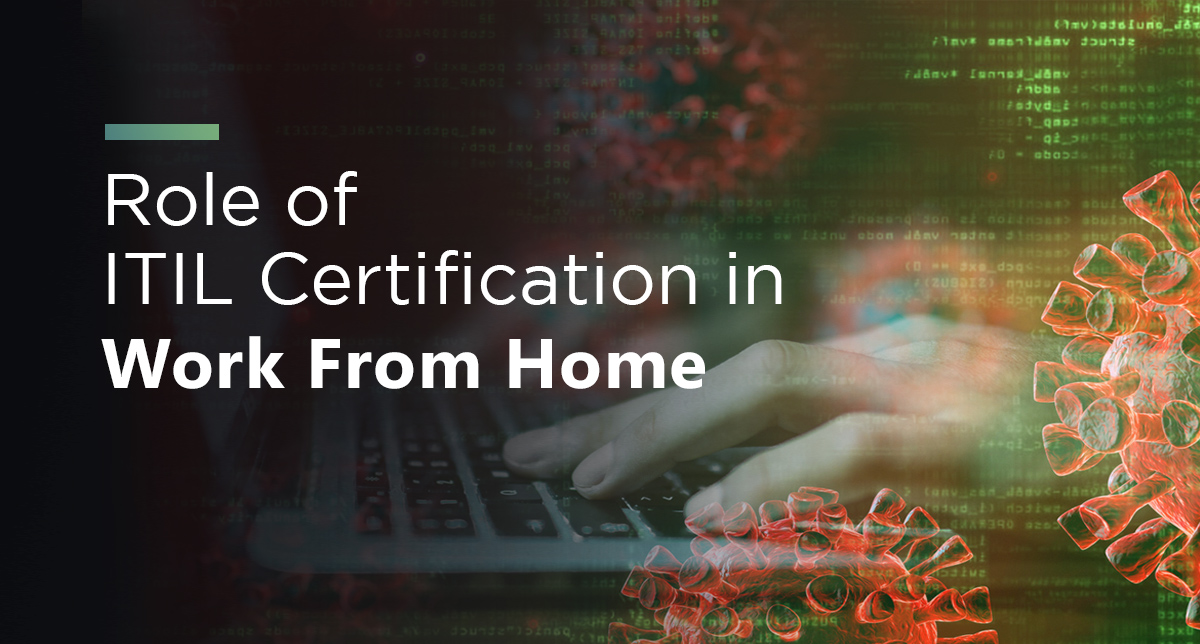Role of ITIL Certification in Work From Home - Image 1
