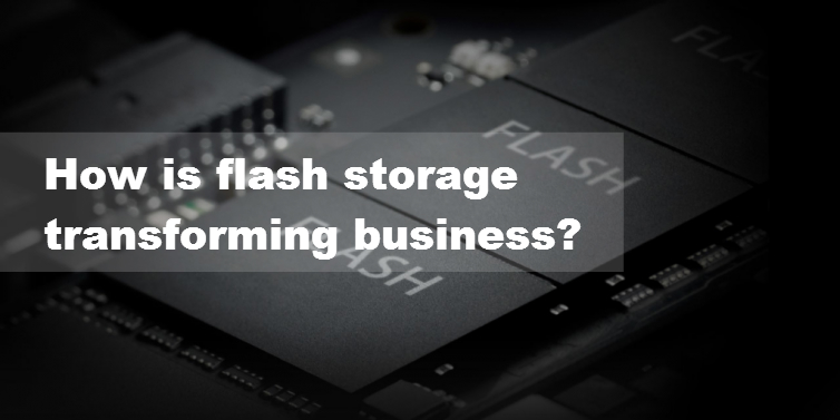How is flash storage transforming business? - Image 1
