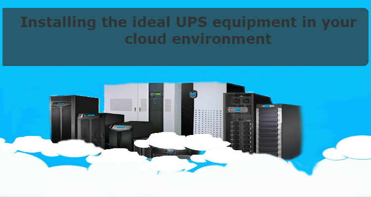 Installing the ideal UPS equipment in your cloud environment - Image 1