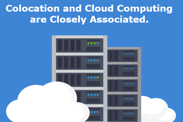 Colocation and Cloud Computing are Closely Associated - Image 1