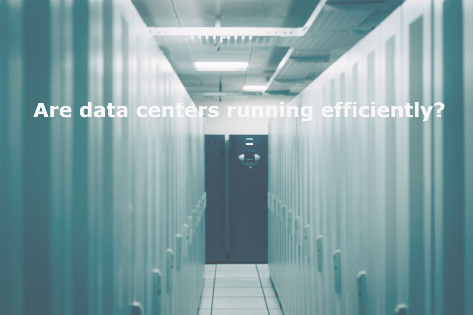 Are data centers running efficiently? - Image 1