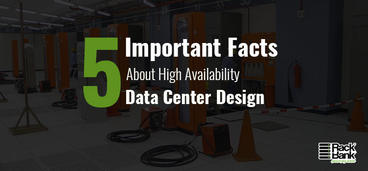 5 Important Facts about High Availability Data Center Design - Image 1
