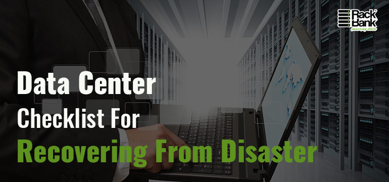 Data Center Checklist for Recovering From Disaster - Image 1