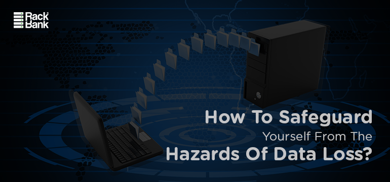 How To Safeguard Yourself From The Hazards Of Data Loss? - Image 1