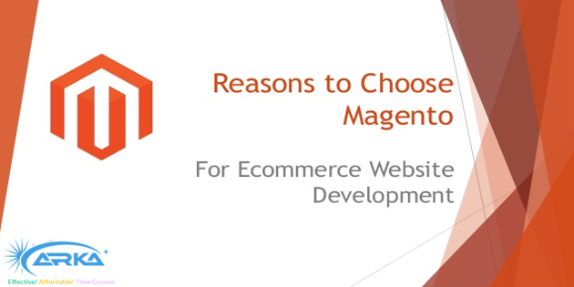 Why should you choose Magento as your E-Commerce platform - Image 1